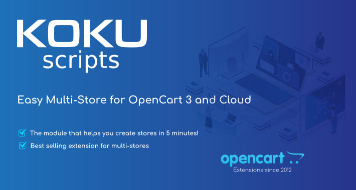 Easy Multi-Store for OpenCart 3 and Cloud